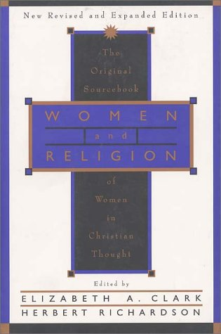 Women and Religion The Original Sourcebook of Women in Christian Thought  1996 (Revised) edition cover