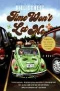 Time Won't Let Me A Novel N/A 9780060797096 Front Cover