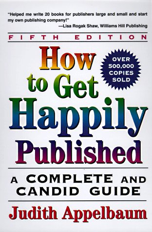 How to Get Happily Published A Complete and Candid Guide 5th 1998 edition cover