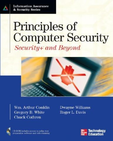 Principles of Computer Security Security+ and Beyond  2005 9780072255096 Front Cover
