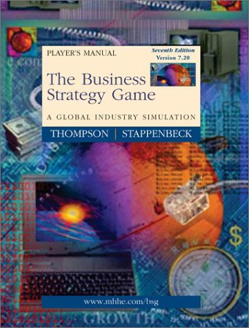 Business Strategy Game: A Global Industry Simulation 7th 2002 edition cover