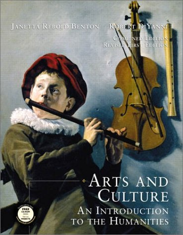 Arts and Culture An Introduction to the Humanities  2002 (Revised) 9780130975096 Front Cover