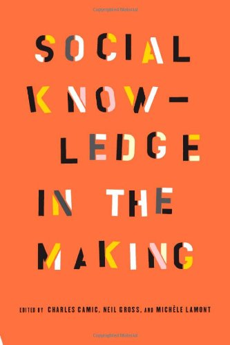 Social Knowledge in the Making   2011 9780226092096 Front Cover
