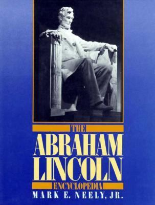 Abraham Lincoln Encyclopedia  N/A 9780306802096 Front Cover