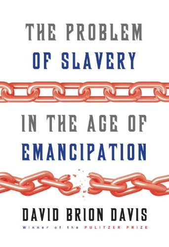 Problem of Slavery in the Age of Emancipation  N/A 9780307269096 Front Cover