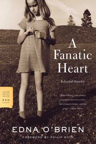 Fanatic Heart Selected Stories N/A 9780374531096 Front Cover