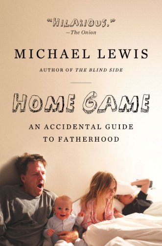 Home Game An Accidental Guide to Fatherhood N/A edition cover