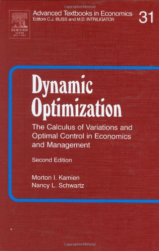 Dynamic Optimization The Calculus of Variations and Optimal Control in Economics and Management 2nd 1991 (Revised) 9780444016096 Front Cover