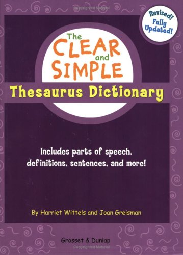 Clear and Simple Thesaurus Dictionary   2006 (Revised) edition cover