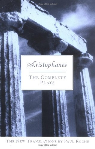 Aristophanes - The Complete Plays   2005 edition cover