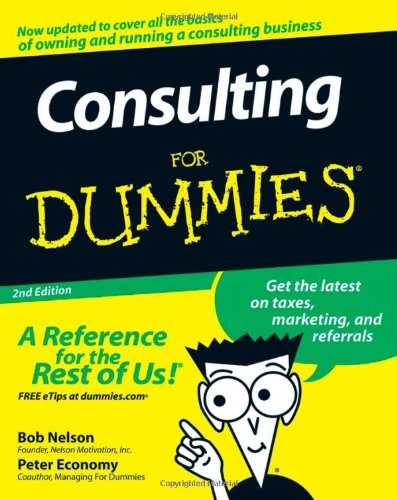 Consulting for Dummies�  2nd 2008 edition cover