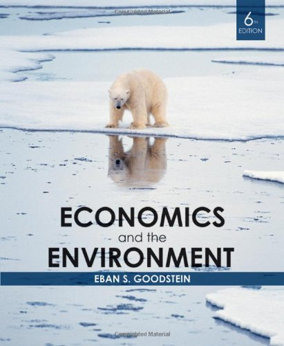 Economics and the Environment  6th 2010 edition cover