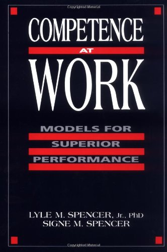 Competence at Work Models for Superior Performance  1993 9780471548096 Front Cover