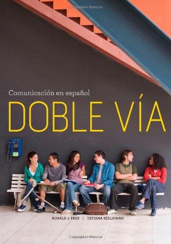 Doble V�a Comunicaci�n en Espa�ol  2012 edition cover