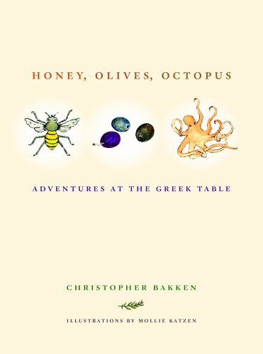 Honey, Olives, Octopus Adventures at the Greek Table  2013 edition cover