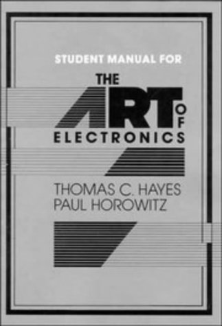 Art of Electronics Student Manual   1989 edition cover