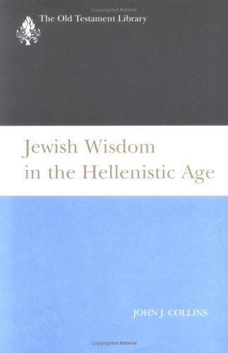 Jewish Wisdom in the Hellenistic Age  N/A 9780664221096 Front Cover