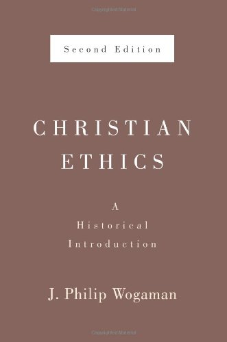 Christian Ethics, Second Edition A Historical Introduction 2nd 2011 edition cover
