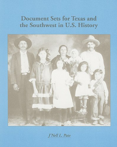 Document Sets for Texas and the Southwest in U. S. History  3rd 1991 edition cover