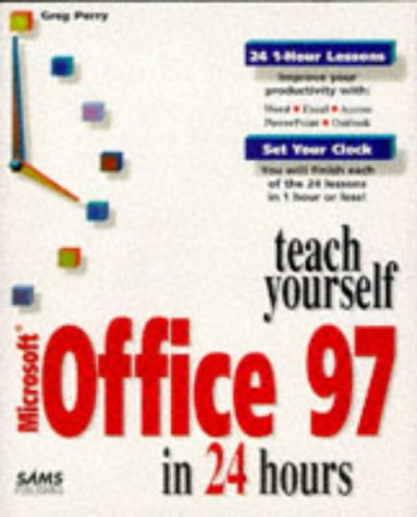 Teach Yourself Microsoft Office 97 in 24 Hours   1997 9780672310096 Front Cover