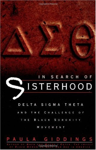 In Search of Sisterhood Delta Sigma Theta and the Challenge of the Black Sorority Movement  1988 edition cover