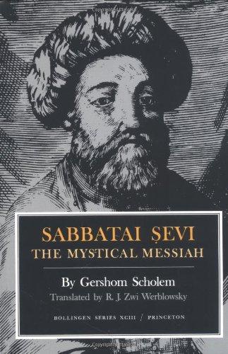 Sabbatai Sevi The Mystical Messiah, 1626-1676  1974 edition cover