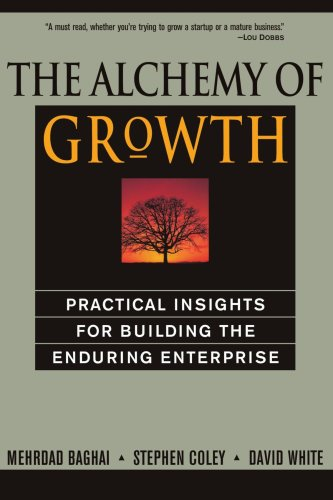 Alchemy of Growth Practical Insights for Building the Enduring Enterprise  2000 edition cover