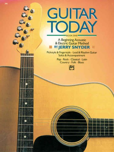 Guitar Today, Bk 1 A Beginning Acoustic and Electric Guitar Method  1987 edition cover
