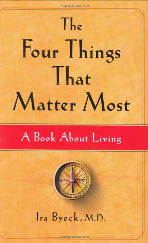 Four Things That Matter Most A Book about Living  2004 edition cover