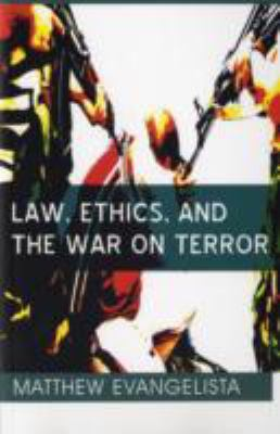 Law, Ethics, and the War on Terror   2008 edition cover