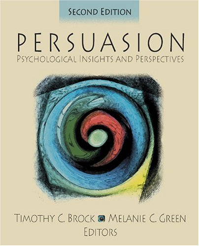 Persuasion Psychological Insights and Perspectives 2nd 2005 (Revised) edition cover