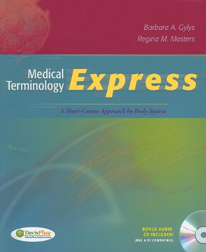 Medical Terminology Express A Short-Course Approach by Body System N/A edition cover