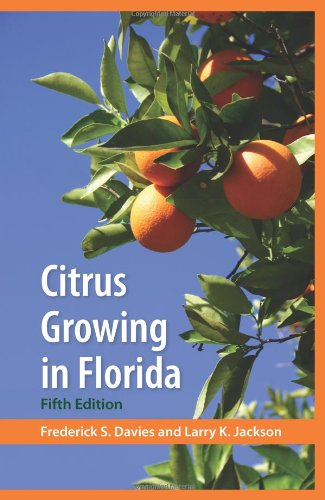 Citrus Growing in Florida  5th 2009 edition cover