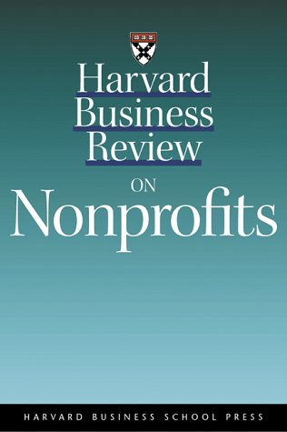 Harvard Business Review on Nonprofits   1999 edition cover