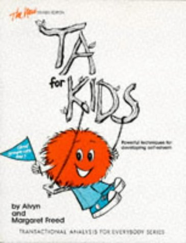 TA for Kids (And Grownups Too)  3rd (Revised) 9780915190096 Front Cover
