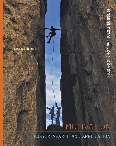 Motivation Theory, Research and Applications 6th 2013 edition cover