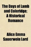 Days of Lamb and Coleridge; a Historical Romance N/A edition cover
