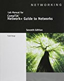 Lab Manual for Dean's Network+ Guide to Networks, 7th 7th 0 edition cover
