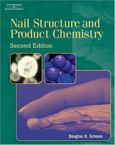Nail Structure and Product Chemistry  2nd 2005 (Revised) edition cover