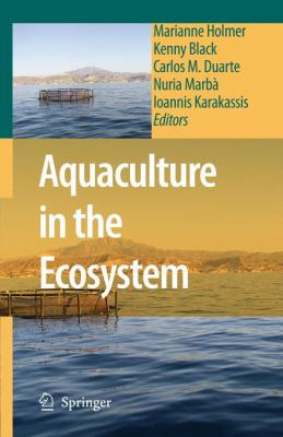 Aquaculture in the Ecosystem   2008 9781402068096 Front Cover