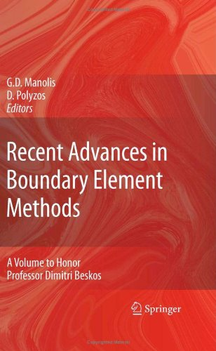 Recent Advances in Boundary Element Methods A Volume to Honor Professor Dimitri Beskos  2009 9781402097096 Front Cover