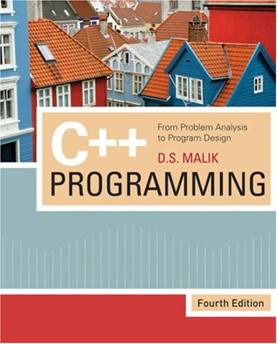 C++ Programming From Problem Analysis to Program Design 4th 2009 edition cover