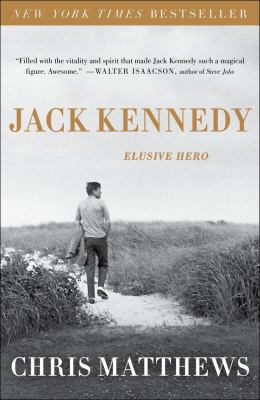 Jack Kennedy Elusive Hero  2011 edition cover