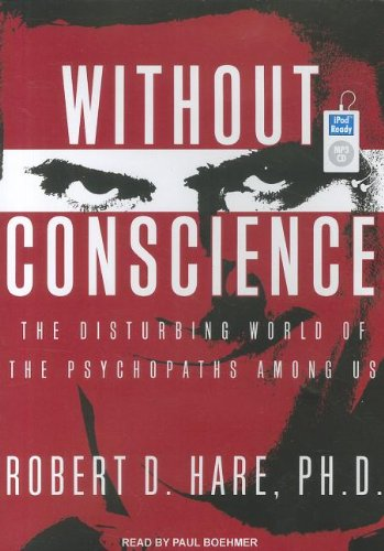 Without Conscience: The Disturbing World of the Psychopaths Among Us  2011 edition cover