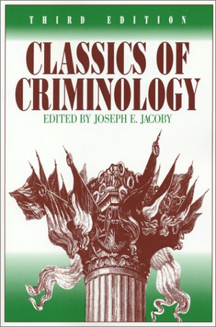 Classics of Criminology 3rd 2004 edition cover