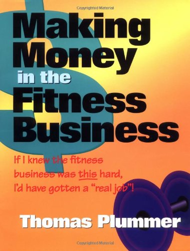 Making Money in the Fitness Business:  1999 edition cover