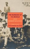 Burning of the World A Memoir Of 1914  2014 edition cover