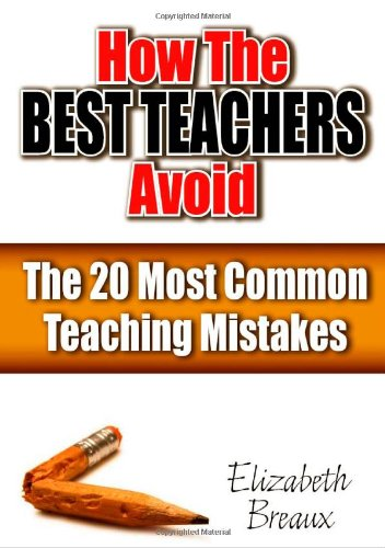 How the Best Teachers Avoid the 20 Most Common Teaching Mistakes   2009 edition cover