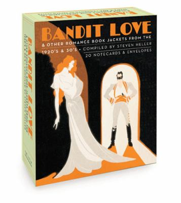 Bandit Love Romance Book Jackets from the 1920's and 30's N/A 9781932411096 Front Cover
