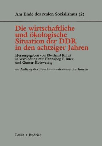 Die Wirtschaftliche Und Ökologische Situation Der Ddr in Den 80er Jahren:   1996 9783810016096 Front Cover